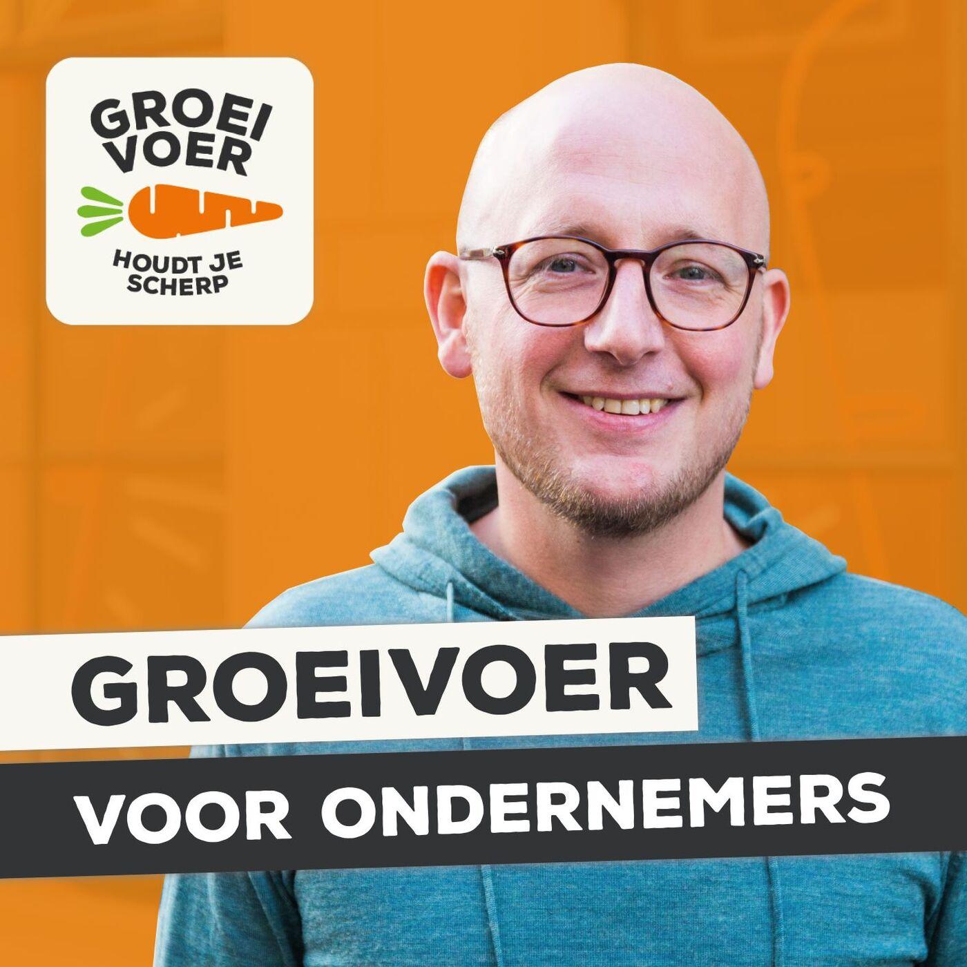 Groeivoer voor Ondernemers Podcast - inspiratie over ondernemen - door Gerhard te Velde